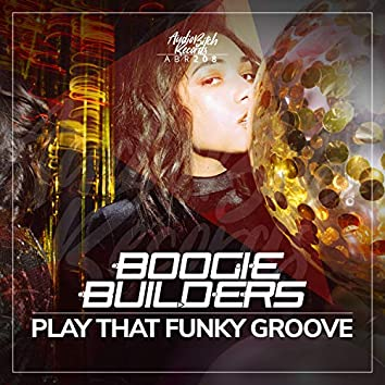 Play That Funky Groove