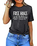 Women Free Hugs Just Kidding Don't Touch Me Shirt Funny Sarcastic T-Shirt Casual Letter Print Tee Tops (Grey, X-Large)