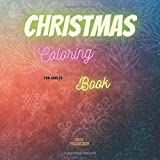 Christmas Coloring Book for Adults: 24 pages large 8.5x8.5 format Santa Claus Rudolf Christmas Tree gifts owl holidays for teenagers for retirees for young adults