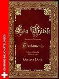 La Bible de Louis Segond illustrée par Gustave Doré (avec fonction avancée de recherche de versets) (French Edition)