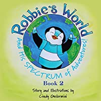 Robbie's World and His SPECTRUM of Adventures! Book 2