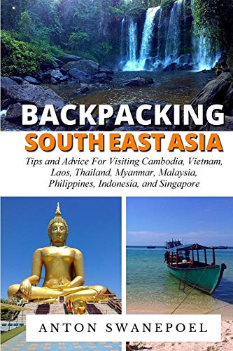 Backpacking SouthEast Asia: methods for visiting Cambodia, Laos, Thailand... - 513sZVl1MyL