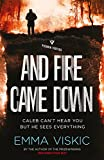And Fire Came Down (Caleb Zelic Book 2)