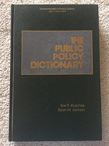 The Public Policy Dictionary (Clio...