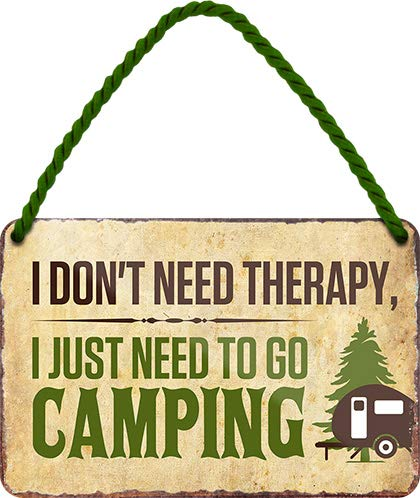 Blechschilder Funny Camping Saying 'I Don't Need Therapy. Camping' Decorative Metal Sign Hanging Sign for Camper Motorhome Caravan Gift Idea 18 x 12 cm