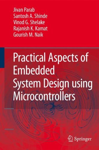 Practical Aspects of Embedded System Design using Microcontrollers (English Edition)