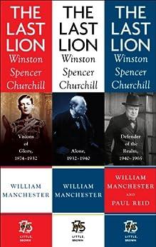 The Last Lion Box Set: Winston Spencer Churchill, 1874 - 1965 by [Paul Reid, William Manchester]