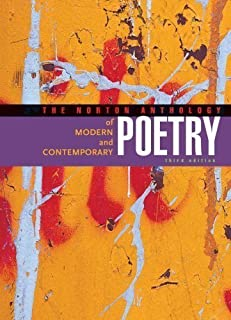 The Norton Anthology of Modern and Contemporary Poetry (Third Edition) (Vol. Two-Volume) 3rd (third) Edition published by W. W. Norton & Company (2003)