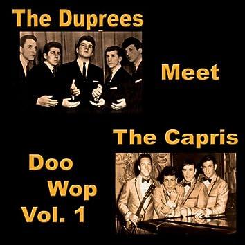 The Duprees Meet the Capris Doo Wop, Vol. 1