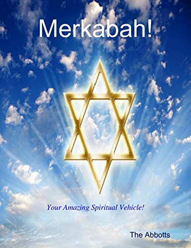 Merkabah! - Your Amazing Spiritual Vehicle! (English Edition)