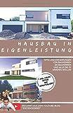 Hausbau in Eigenleistung - Tipps und Erfahrungen von Bauherren an Bauherren und alle die es werden wollen: Was würden wir anders machen wenn wir nochmal bauen würden