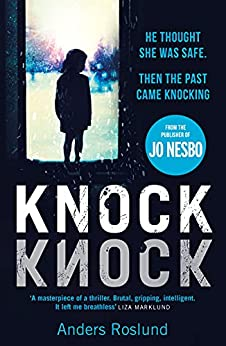 Knock Knock by [Anders Roslund]