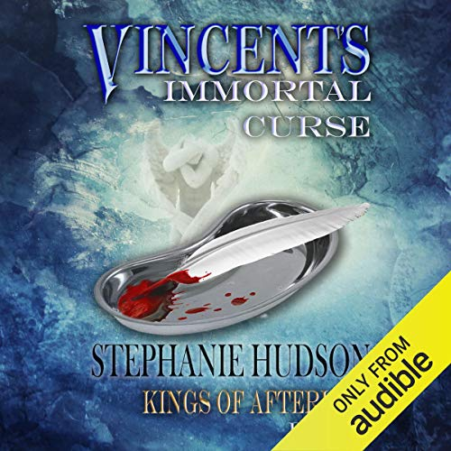 Vincent's Immortal Curse Audiobook By Stephanie Hudson cover art