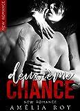 Deuxième Chance: (New Romance / Littérature Sentimentale)