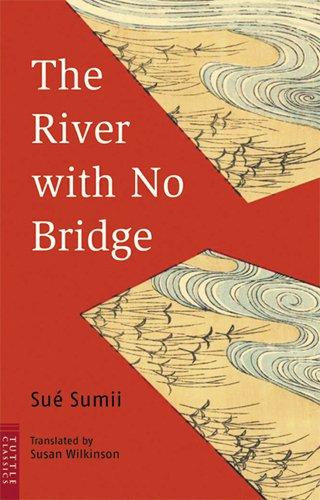 橋のない川 (英文版) ―The River with No Bridge (タトルクラシックス )