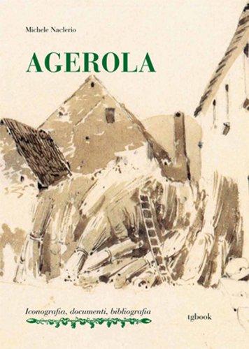 Agerola. Ediz. illustrata