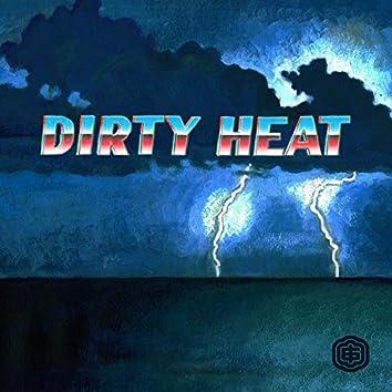 Dirty Heat