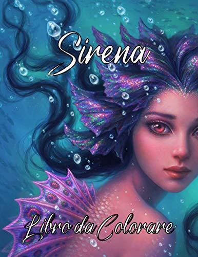 Sirena libro da colorare: Libro da colorare Fantasy Beautiful Coloring Designs Color, per bambini e adolescenti