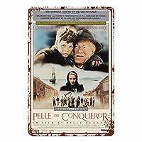 征服者ペレ(1988)壁の金属映画のポスターレトロなプラークの警告ブリキの看板ヴィンテージ鉄の絵画の装飾カフェオフィスンリビングルームのアート装飾18x12インチ