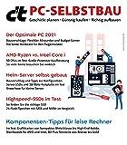 c't PC-Selbstbau: Geschickt planen • Günstig kaufen • Richtig aufbauen (German Edition)