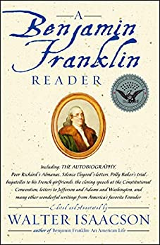 A Benjamin Franklin Reader by [Walter Isaacson]