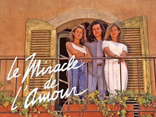 Le miracle de l'amour - Season 1