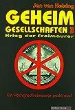 Geheimgesellschaften 3. Krieg der Freimaurer - Jan van Helsing