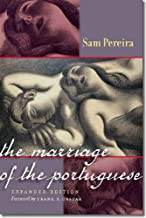 The Marriage of the Portuguese: Expanded Edition (Portuguese in the Americas Series)
