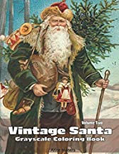 Vintage Santa Grayscale Coloring Book Volume Two