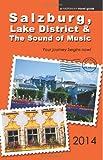 Salzburg, Lake District & The Sound of Music - 2014 edition