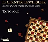 Chant de Leschiquier/Chansons du Codex de Buxheim
