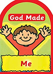 God made Me (Board Books God Made) Book