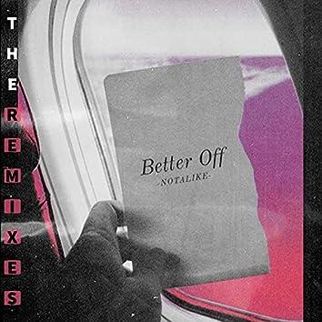 Better Off (The Remixes)