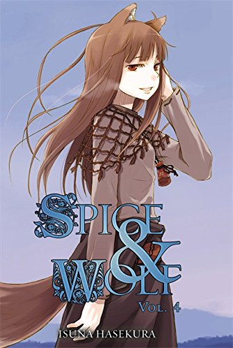 Spice and Wolf, Vol. 4 (light novel) (Spice & Wolf)
