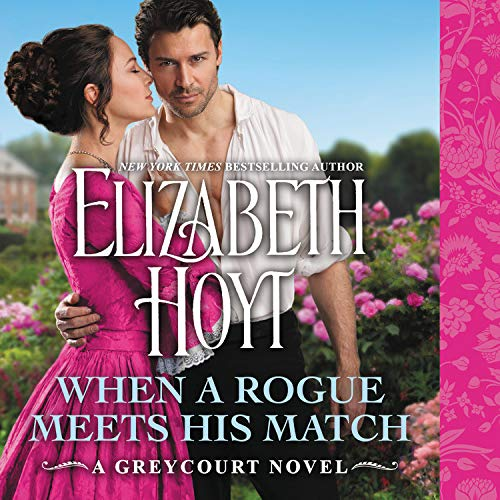 When a Rogue Meets His Match Audiobook By Elizabeth Hoyt cover art