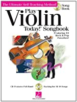 Play Violin Today! Songbook: The Ultimate Self-Teaching Method (Ultimate Self-Teaching Method!)