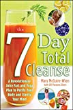 Best Total Body Cleanses - The Seven-Day Total Cleanse: A Revolutionary New Juice Review