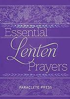 Essential Lenten Prayers