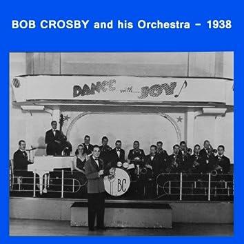 Bob Crosby And His Orchestra - 1938