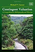 Contingent Valuation: A Comprehensive Bibliography and History