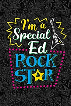 I m a Special Ed Rock Star  A Journal for Special Education Teachers & Paraprofessionals
