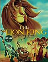The Lion King Coloring Book For Kids Ages 4-8: Great Coloring Book For Kids, Children Activity Books, High Quality Coloring Pages For Kids