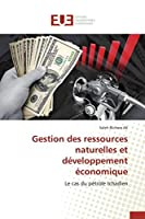 Gestion Des Ressources Naturelles Et Développement Économique (Omn.Univ.Europ.)