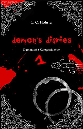 Demon's Diaries 1: Dämonische Kurzgeschichten (German Edition)