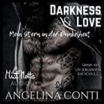 Darkness & LOVE. Mein Stern in der Dunkelheit