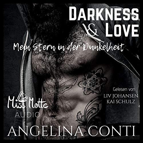 Darkness & LOVE. Mein Stern in der Dunkelheit Titelbild