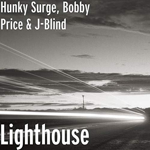 Hunky Surge, Bobby Price & J-Blind