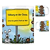 Vohburg an der Donau - Einfach die geilste Stadt der Welt Kaffeebecher Tasse Kaffeetasse Becher mug Teetasse Büro Stadt-Tasse Städte-Kaffeetasse Lokalpatriotismus Spruch kw Menning Knodorf Irsching