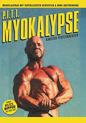 PITT-Myokalypse: Muskelaufbau mit super leichten Gewichten und ohne Anstrengung