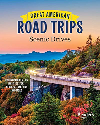 Compare Textbook Prices for Great American Road Trips - Scenic Drives: Discover Insider Tips, Must-See Stops, Nearby Attractions and More RD Great American Road Trips  ISBN 9781621455240 by Reader's Digest